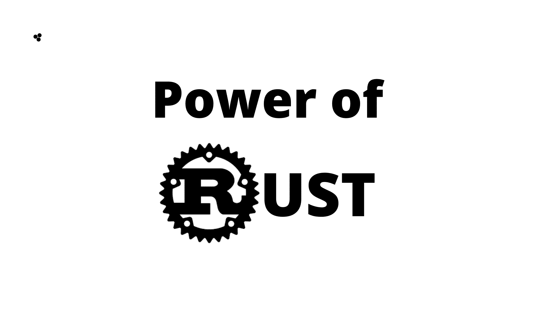 What is Rust? What are the features of Rust? Rust 1.40 vs 1.41 and Rust benchmark vs Java vs Python vs NodeJS